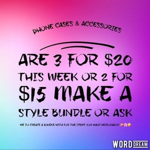 Accessories - 3 for $20 or 2 for $15 Phone Cases and accessories